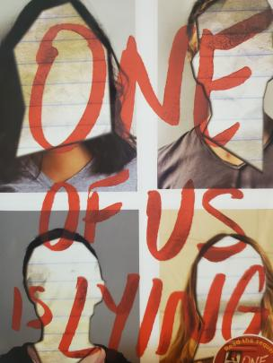 This is the cover of the hit murder mystery book, One Of Us Is Lying. Find out what really happened at Bayview Highschool by reading this book.