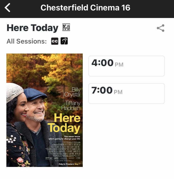 Showtimes+for+%22Here+Today%22+at+Chesterfield+Crossing+Theater.